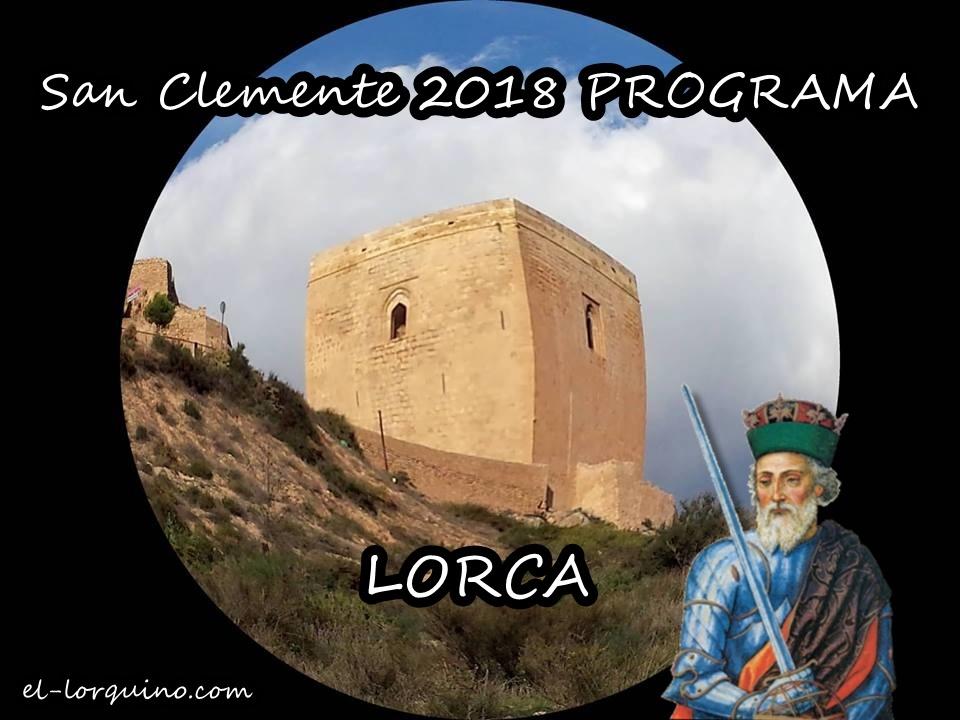 Programa Fiestas Del Patrón De Lorca San Clemente 2018